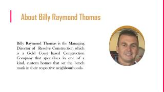 Build Your Dream Home in Goal Coast with Billy Raymond Thomas