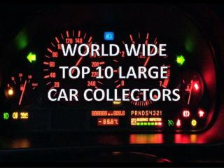 TOP TEN CAR COLLECTORS