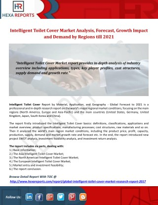 Intelligent toilet cover market analysis, forecast, growth impact and demand by regions till 2021