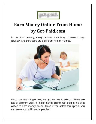 Earn Money Online From Home  By Get-Paid.com