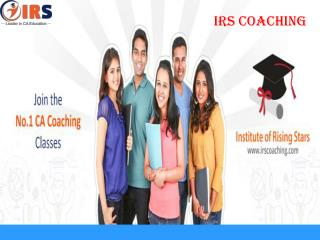 Helpful Tips For CA CPT & IPC Course In Laxmi Nagar - IRS