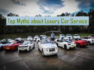 Top Myths about Luxury Car Service