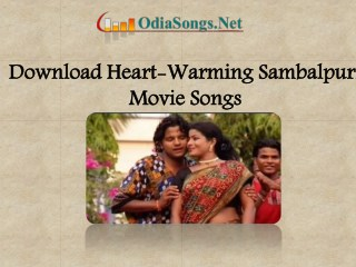 Download Heart-Warming Sambalpuri Movie Songs