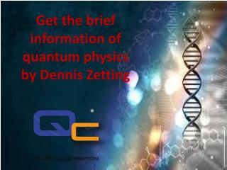 Learn more about quantum physics: