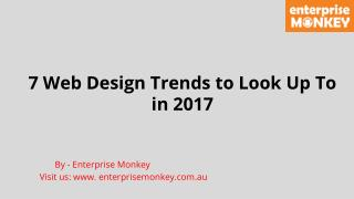 7 Web Design Trends to Look Up To in 2017
