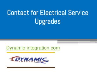 Contact for Electrical Service Upgrades - Dynamic-integration.com