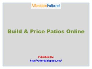 Build & Price Patios Online