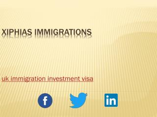 uk immigration investment visa - xiphias