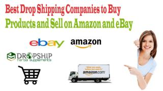Best Drop Shipping Companies to Buy Products and Sell on Amazon and eBay