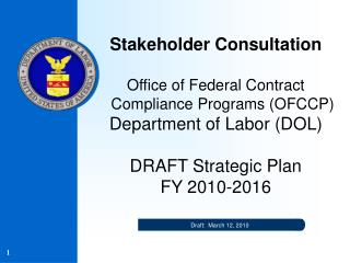 Stakeholder Consultation  Office of Federal Contract Compliance Programs OFCCP Department of Labor DOL   DRAFT Strategic