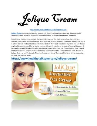 http://www.healthytalkzone.com/jolique-cream/