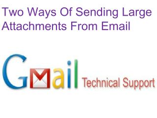 Two ways of sending large attachments from email