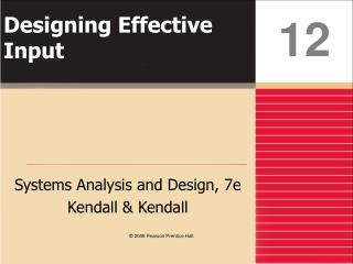 Designing Effective Input