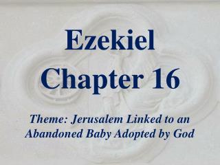 Ezekiel  Chapter 16
