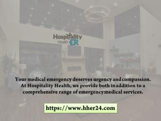 The Best Health Service Providers Hospitality Health ER (HHER)