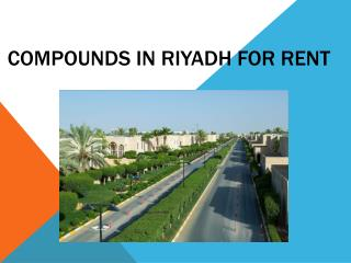 Compounds in Riyadh for Rent