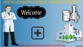 how to understand medical terms in pathology 201301