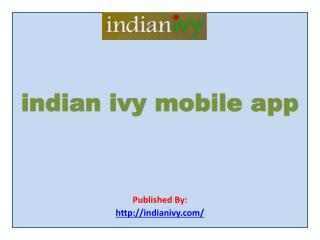 indian ivy-indian ivy mobile app
