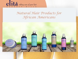 Natural Hair Products for African Americans