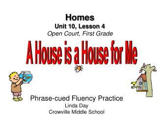 Homes Unit 10, Lesson 4 Open Court, First Grade