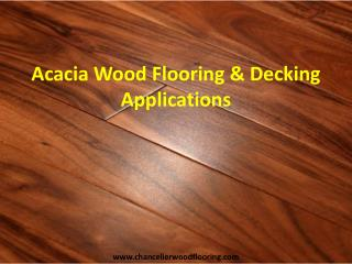 Acacia Wood Flooring & Decking Applications