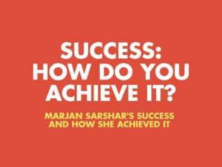Success: How Do You Achieve It?