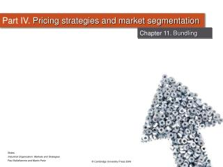 Part IV. Pricing strategies and market segmentation