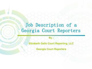 Job Description of a Georgia Court Reporters
