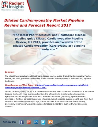 Dilated Cardiomyopathy Market Share, Trends and Forecasts 2017