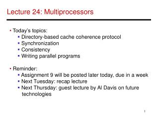 Lecture 24: Multiprocessors