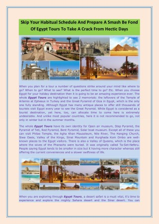 Skip Your Habitual Schedule And Prepare A Smash Be Fond Of Egypt Tours To Take A Crack From Hectic Days