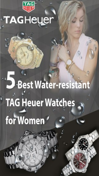 5 Best Water-resistant TAG Heuer Watches for Women