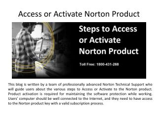(1800) (431) (268) Access or Activate Norton Product