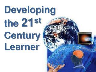Developing The 21st Century Reader