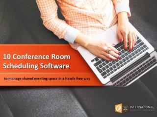 10 Conference Room Scheduling Software to manage shared meeting space in a hassle free way