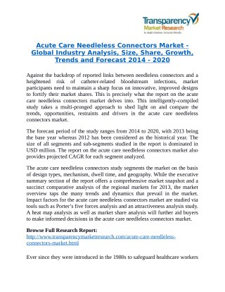 Acute Care Needleless Connectors Market is expanding at a CAGR of 10.2% from 2014 - 2020