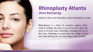 Rhinoplasty Atlanta (Nose Reshaping)