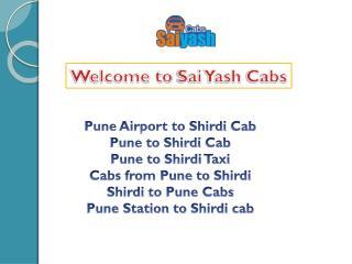 Pune Airport to Shirdi Cab, pune to shirdi cab, pune to shirdi taxi, shirdi to pune taxi