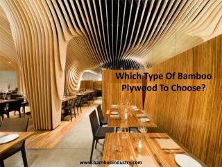 Which Type Of Bamboo Plywood To Choose?