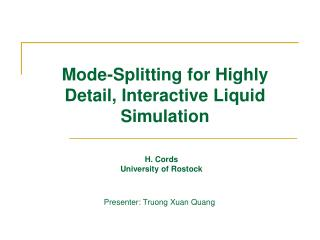 Mode-Splitting for Highly Detail, Interactive Liquid Simulation
