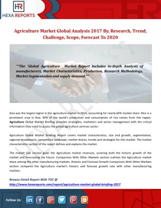 Agriculture market global analysis 2017 by, research, trend, challenge, scope,forecast to 2020
