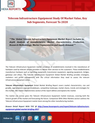Telecom infrastructure equipment study of market value, key sub segments, forecast to 2020