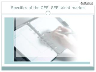 Specifics of the CEE- SEE talent market