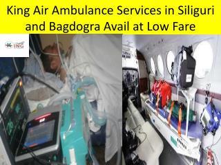 King Air Ambulance Services in Siliguri