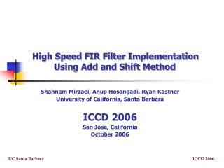 High Speed FIR Filter Implementation Using Add and Shift Method