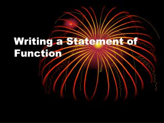 Writing a Statement of Function