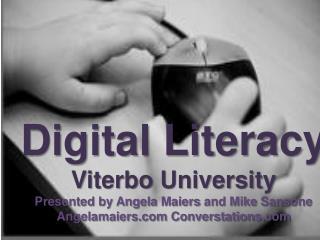 Digital Literacy: Weekend One Pt. 1