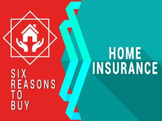 Home Insurance | Six Reasons to Buy