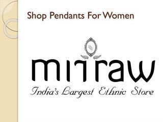 Shop Fashionable Pendants For Women