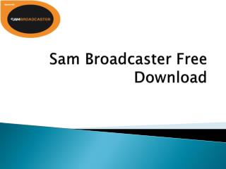 Live Streaming Solution  With Sam Broadcaster